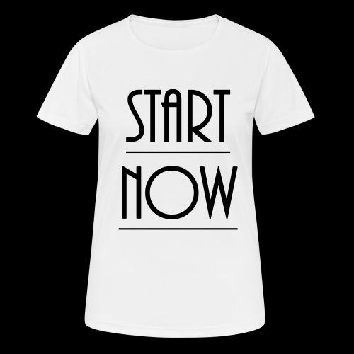 start now - Frauen T-Shirt atmungsaktiv