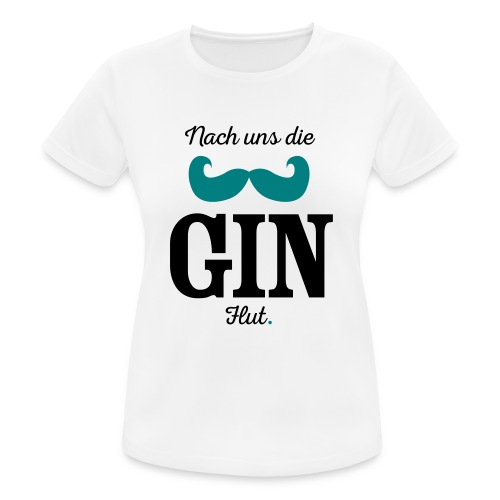 Nach uns die Gin-Flut - Frauen T-Shirt atmungsaktiv