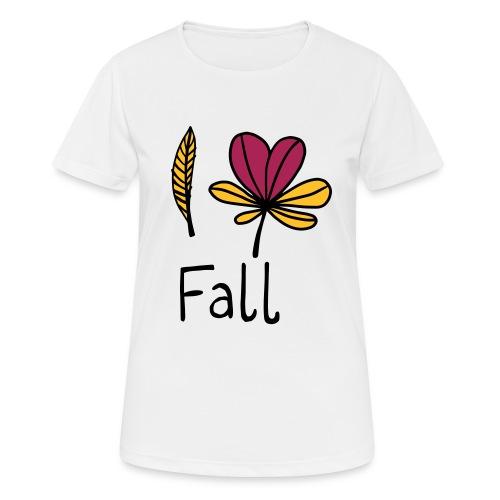 Fall in love - Frauen T-Shirt atmungsaktiv