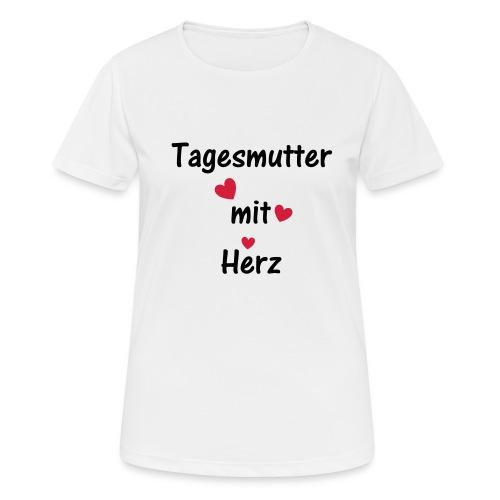 Tagesmutter mit Herz - Frauen T-Shirt atmungsaktiv