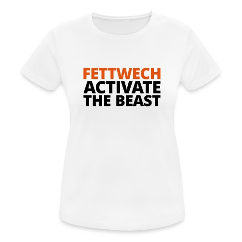 Fettwech Active the Beast - Frauen T-Shirt atmungsaktiv