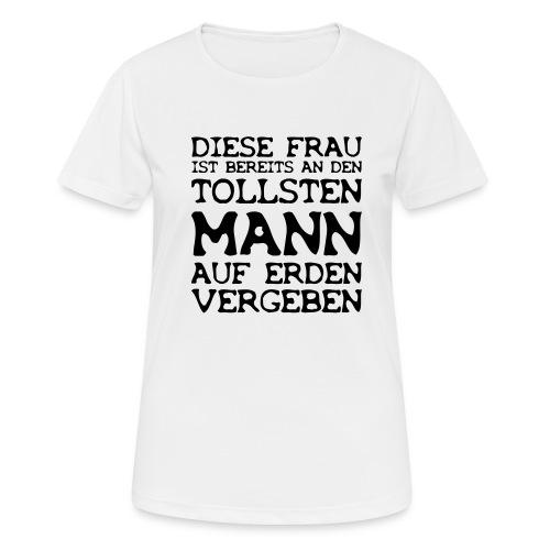 Diese Frau liebt den tollsten Mann auf Erden - Frauen T-Shirt atmungsaktiv