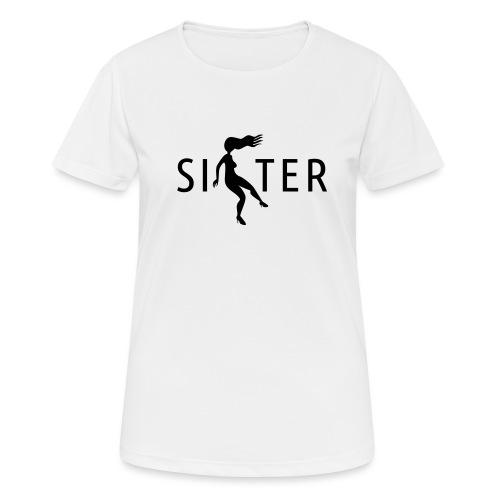 Sister - Women's Breathable T-Shirt