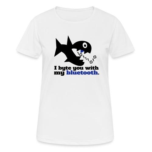 Byte you Nerd Fisch Blueooth - Frauen T-Shirt atmungsaktiv