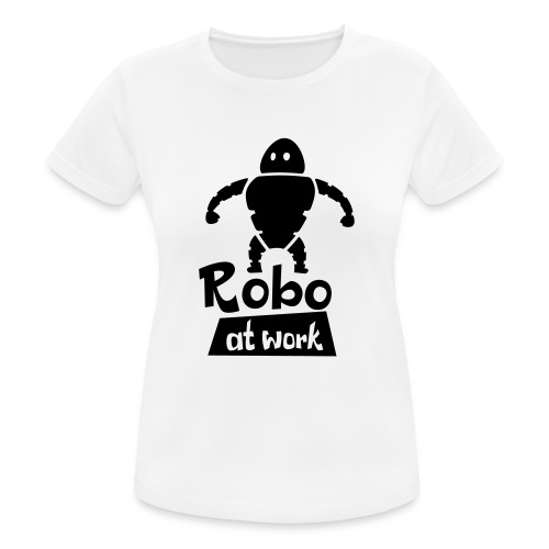 robot at work - Frauen T-Shirt atmungsaktiv