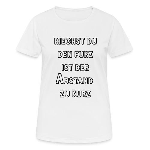 Riechst Du den Furz - Frauen T-Shirt atmungsaktiv