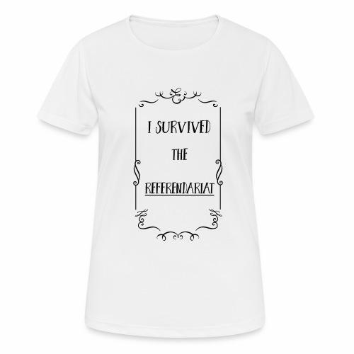 I survived the Referendariat - Frauen T-Shirt atmungsaktiv