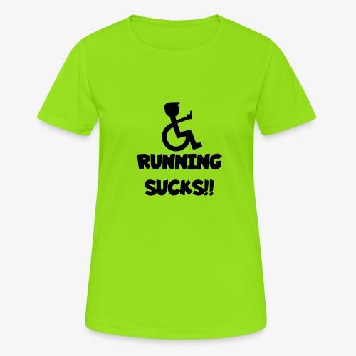 Rolstoel gebruikers haten rennen - Vrouwen T-shirt ademend actief