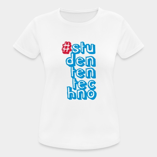 #studententechno (groß) - Frauen T-Shirt atmungsaktiv