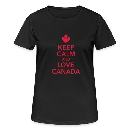 keep calm and love Canada Maple Leaf Kanada - Women's Breathable T-Shirt