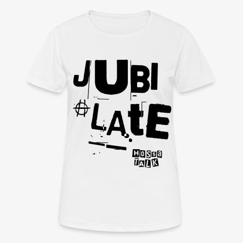 Jubilate-Tasche - Frauen T-Shirt atmungsaktiv