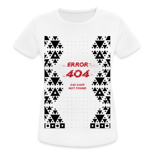 Error404-CGI Cape Not Found - Frauen T-Shirt atmungsaktiv