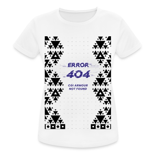 Error404 - CGI Armour Not Found - Frauen T-Shirt atmungsaktiv