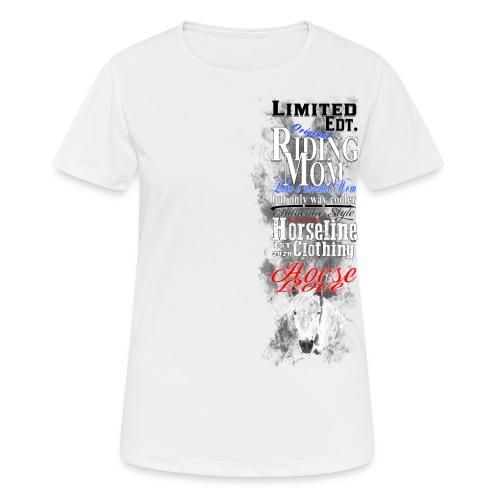 Limited Edition Riding Mom Pferd Reiten - Frauen T-Shirt atmungsaktiv