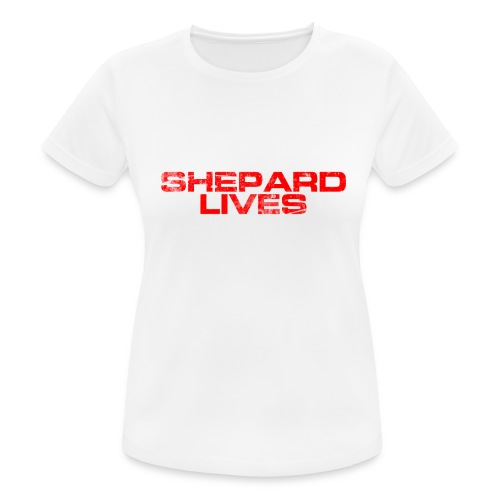 Shepard lives - Women's Breathable T-Shirt