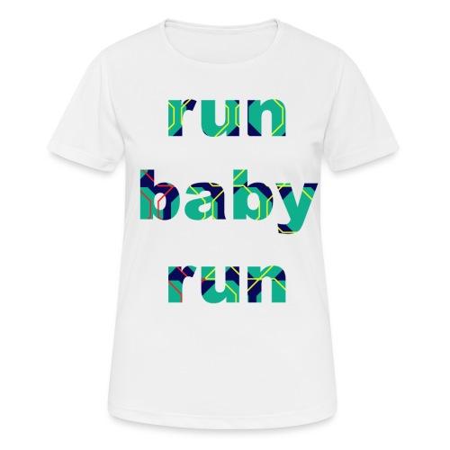runbabyrun blue - vrouwen T-shirt ademend