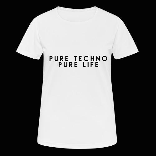 Pure Techno Pure Life Black - Frauen T-Shirt atmungsaktiv
