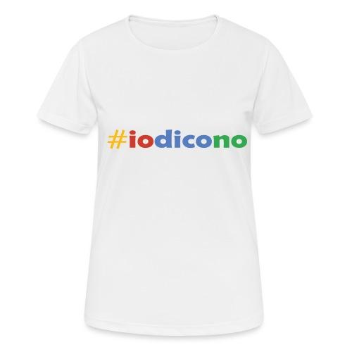 #iodicono - Maglietta da donna traspirante