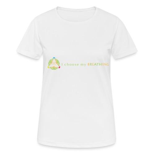 I choose my breathing V2 - T-shirt respirant Femme