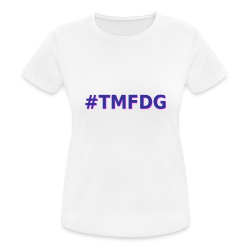 Collection : 2019 #tmfdg - T-shirt respirant Femme