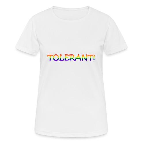 Tolerant Rainbow #1 - Frauen T-Shirt atmungsaktiv