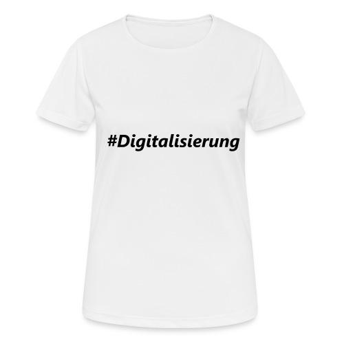#Digitalisierung black - Frauen T-Shirt atmungsaktiv