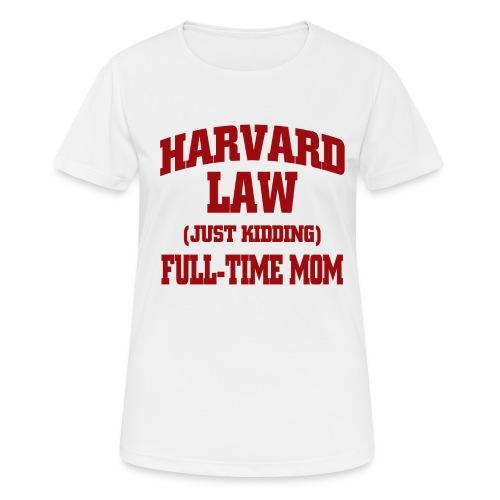 harvard law just kidding - Koszulka damska oddychająca