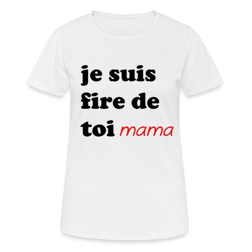 je suis fier de toi mama - Women's Breathable T-Shirt