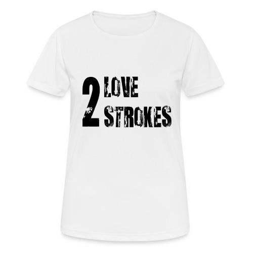 Love 2 Strokes - Maglietta da donna traspirante