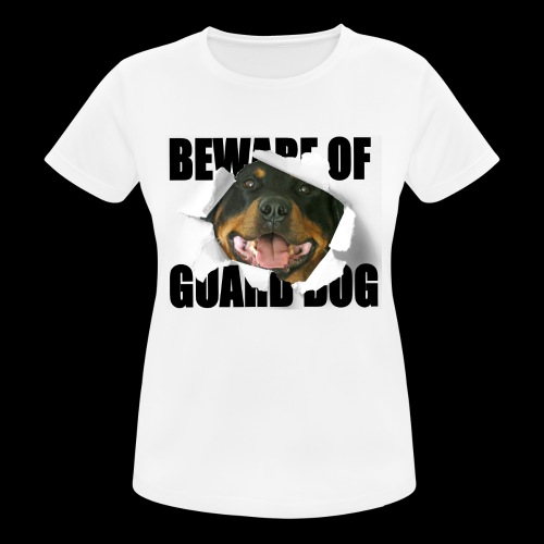 beware of guard dog - Women's Breathable T-Shirt