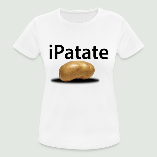 iPatate - T-shirt respirant Femme