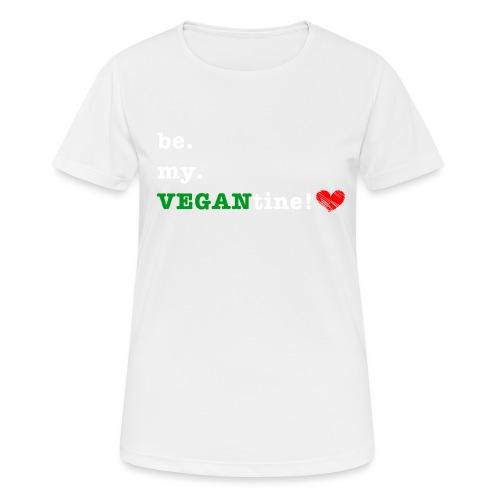 be my VEGANtine - white - Women's Breathable T-Shirt