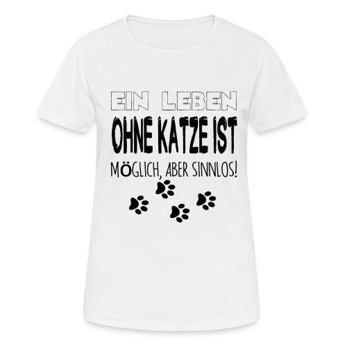 Katzen Katze Geschenk Katzenliebhaber Cat - Frauen T-Shirt atmungsaktiv