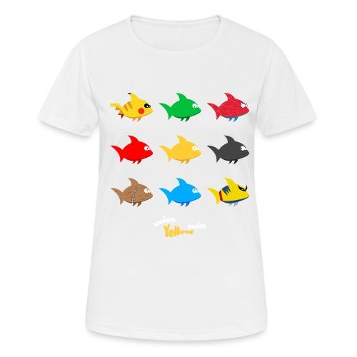 Swim! Yellow! Swim! - Vrouwen T-shirt ademend actief