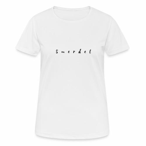 Smerdel - Vrouwen T-shirt ademend actief