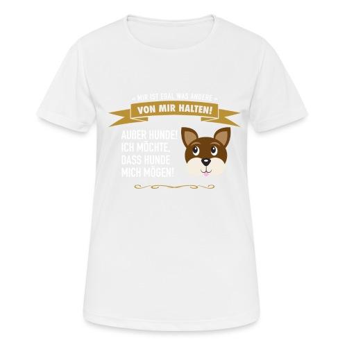 Hauptsache Hundeliebe! - Frauen T-Shirt atmungsaktiv