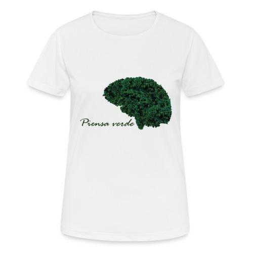 Piensa verde - Camiseta mujer transpirable