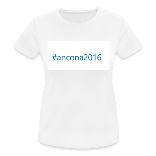 #ancona2016 - Camiseta mujer transpirable
