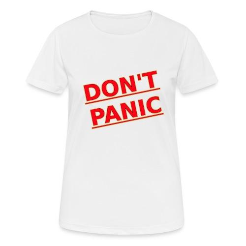 DON T PANIC 2 - Women's Breathable T-Shirt