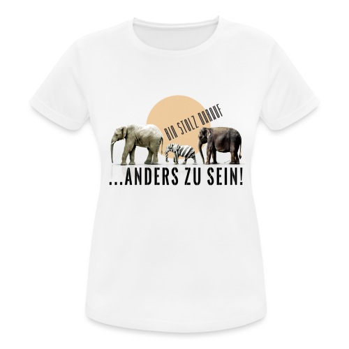 Stolz anders zu sein - Frauen T-Shirt atmungsaktiv