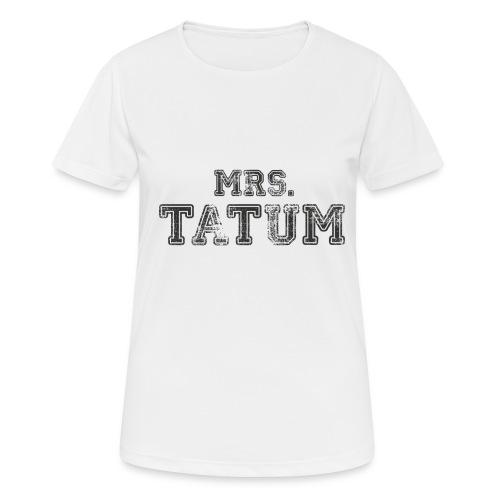 Mrs. Tatum - Frauen T-Shirt atmungsaktiv
