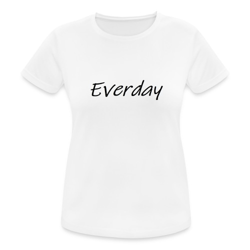 Everday - Frauen T-Shirt atmungsaktiv