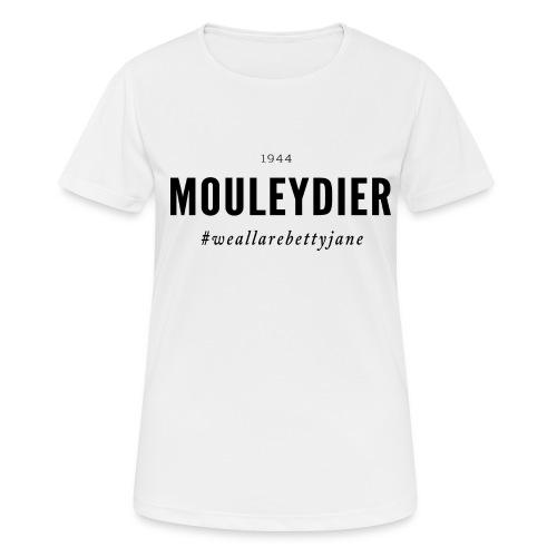 Mouleydier 1944 Betty Jane Serie ! - T-shirt respirant Femme