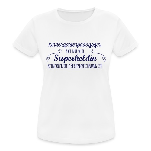 Stoffbeutel: Kindergartenpädagogin - Frauen T-Shirt atmungsaktiv