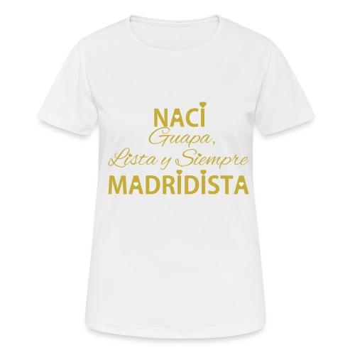 Guapa lista y siempre Madridista - Maglietta da donna traspirante