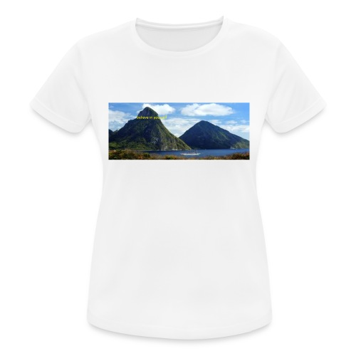 believe in yourself - Women's Breathable T-Shirt
