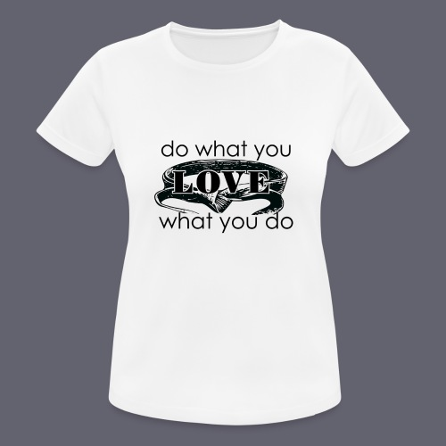 do what you love karate - Women's Breathable T-Shirt