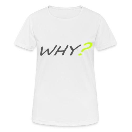 WHY? - Andningsaktiv T-shirt dam