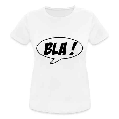 Bla - Women's Breathable T-Shirt