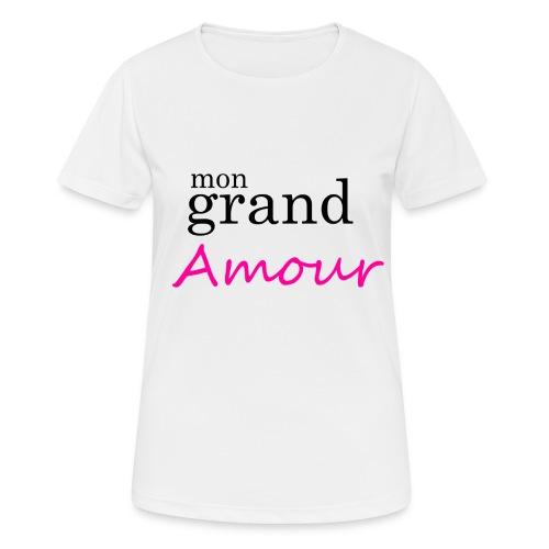 Mon grand amour - T-shirt respirant Femme